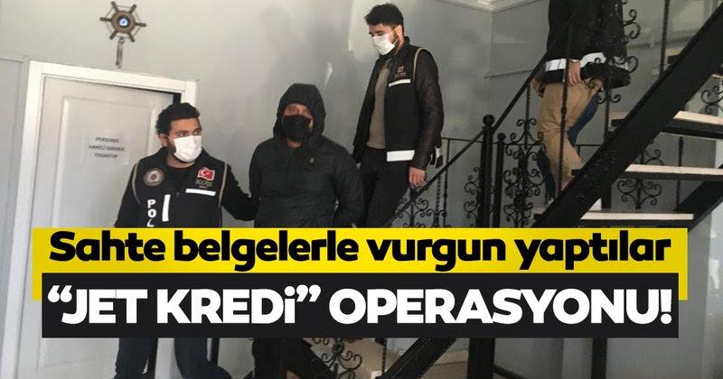 """Son dakika: Ankara'da """"Jet kredi"""" operasyonu! Sahte belgelerle 13 kişiye kredi çektirmişler"""