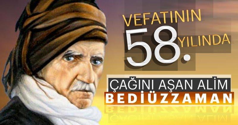 Said Nursi vefatının 58. yıl dönümünde anılıyor